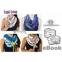 Lupi Loop Wende-Schlauchschal für die ganze Familie Nähanleitung mit Maßtabelle in 5 Größen XS-XL [Download]