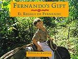 Fernando's Gift / El Regalo De Fernando