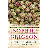A Curious Absence of Chickens: A journal of life, food and recipes from Puglia