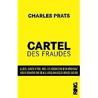 Livres Le cartel des fraudes : les révélations d'un magistrat français PDF