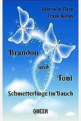 Brandon und Toni: Schmetterlinge im Bauch Kindle Ausgabe