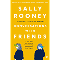 Conversations with Friends: from the internationally bestselling author of Normal People (English Edition)