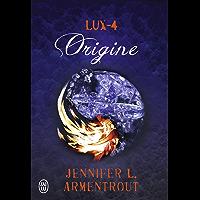 Lux (Tome 4) - Origine