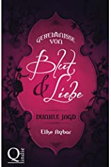 Dunkle Jagd (Geheimnisse von Blut & Liebe 1) Kindle Ausgabe