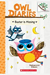 Baxter Is Missing (Owl Diaries) Paperback