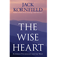 The Wise Heart: Buddhist Psychology for the West (English Edition)