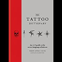 The Tattoo Dictionary (English Edition)
