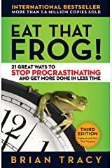 Eat That Frog! 21 Great Ways to Stop Procrastinating and Get More Done in Less Time Paperback