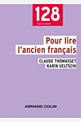 Pour lire l'ancien français - 3e éd. Poche