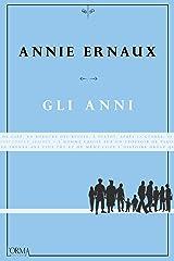 Gli anni (Italian Edition) Kindle Edition