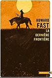 La Dernière Frontière (Totem t. 40)