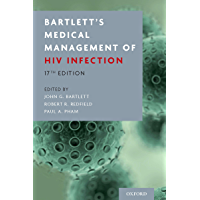 Bartlett's Medical Management of HIV Infection (English Edition)