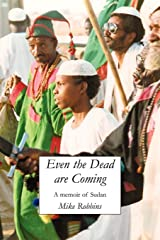 Even the Dead Are Coming Paperback