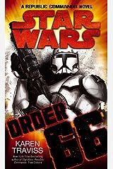 Star Wars: Order 66: A Republic Commando Novel Paperback