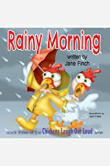 Rainy Morning: Volume 3 (Chickens Laugh out Loud) Paperback
