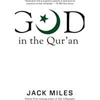 God in the Qur'an (God in Three Classic Scriptures) (English Edition)