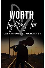 Worth Fighting For (The AJ Williams Series Book 2) Kindle Edition