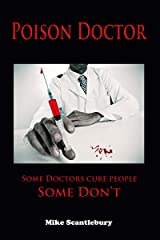 POISON DOCTOR: Some Doctors cure people. Some don't (Amelia Hartliss Mysteries Book 1) Kindle Edition