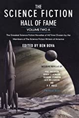 The Science Fiction Hall of Fame, Volume Two A: The Greatest Science Fiction Novellas of All Time Chosen by the Members of the Science Fiction Writers of America: 2A Paperback
