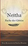 Neïtha: Rache der Göttin