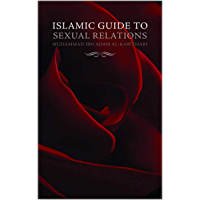 Islamic Guide to Sexual Relations (English Edition)