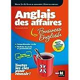 Anglais des affaires - Licence, master, école de management, DSCG, BULATS (LMD collection Expertise comptable) (English Editi