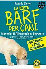 La dieta Barf per cani. Manuale di alimentazione naturale Taschenbuch