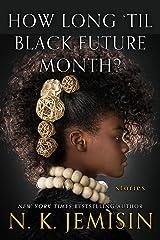 How Long 'til Black Future Month? Paperback