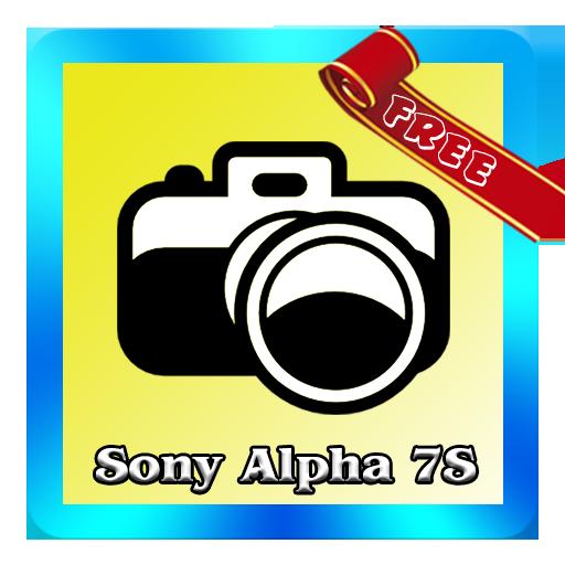 Alpha 7S Tutorial