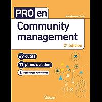 Pro en Community management: 63 outils et 11 plans d'action