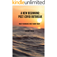 A New Beginning: Post-COVID Outbreak: What Visionaries Must Know Today