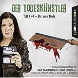 Der Todeskünstler - Teil 1/4: Bis zum Hals . .