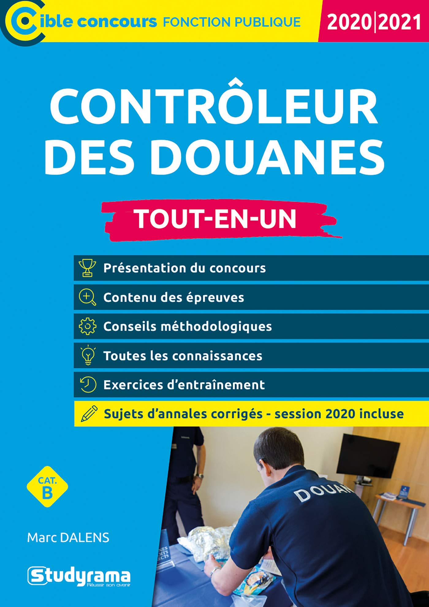 Contrôleur des douanes : Catégorie B