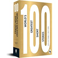 100 World's Greatest Short Stories: Collectable Edition