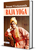 Raja Yoga (Swami Vivekananda Motivational & Inspirational Book)