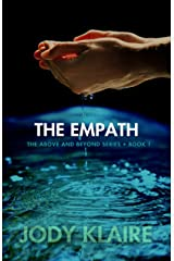 The Empath (The Above and Beyond Series Book 1) Kindle Edition
