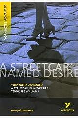 Streetcar Named Desire: York Notes Advanced Paperback