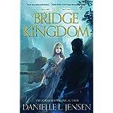 The Bridge Kingdom First Edition