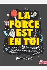 La force est en toi ! (Livres documentaires) Paperback
