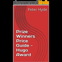 Prize Winners Price Guide - Hugo Award (English Edition)