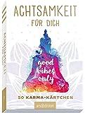 Achtsamkeit für dich - 50 Karma-Kärtchen: Schön gestaltete Achtsamkeitskarten in Geschenkbox zur Stressbewältigung im…