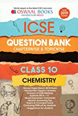 Oswaal ICSE Question Bank Class 10 Chemistry Chapterwise and Topicwise (For March 2019 Exam)