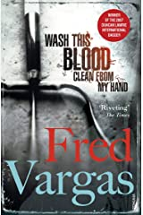 Wash This Blood Clean From My Hand (Commissaire Adamsberg Book 4) Kindle Edition