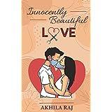 INNOCENTLY BEAUTIFUL LOVE