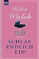 Schlaf endlich ein!: Roman (German Edition) Kindle Edition