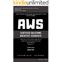 AWS: AWS Certified Solutions Architect Associate SAA-C01 : AWS Certified Solutions Αrchitect Αssociate Practice Test…