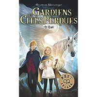 Gardiens des cités perdues - tome 02 : Exil (2)