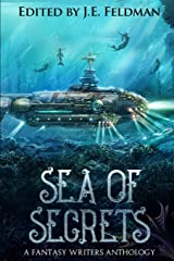 Sea of Secrets: A Dragon Soul Press Anthology Paperback