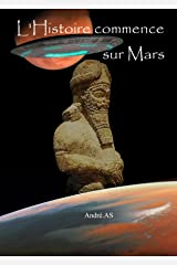 L'HISTOIRE COMMENCE SUR MARS Format Kindle