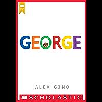 George (Scholastic Gold) (English Edition)